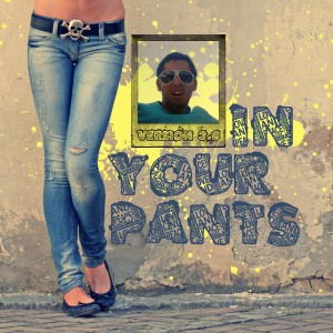 Jazz In Your Pants v3.0