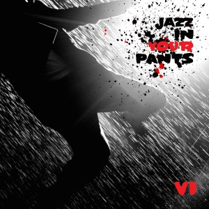 Jazz In Your Pants v6.0